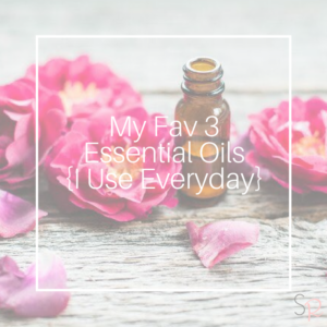 essential oils favorites