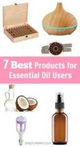 7 best products for essential oil users www.simplyreeni.com