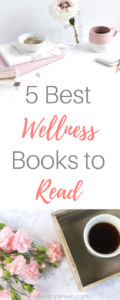 Do you want to start living a healthier lifestyle, but don't know where to start? These 5 wellness books provide so much great information! Here are the 5 best wellness books to read to get you on the right track today! Click to read or pin for later! // www.simplyreeni.com
