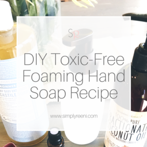 DIY toxic-free foaming hand soap