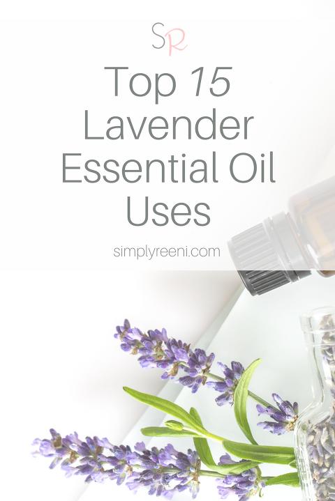 Top 15 Lavender Essential Oil Uses