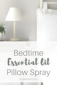 Bedtime Essential Oil Pillow Spray Recipe