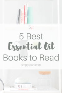 5 Best Essential Oil Books to Read