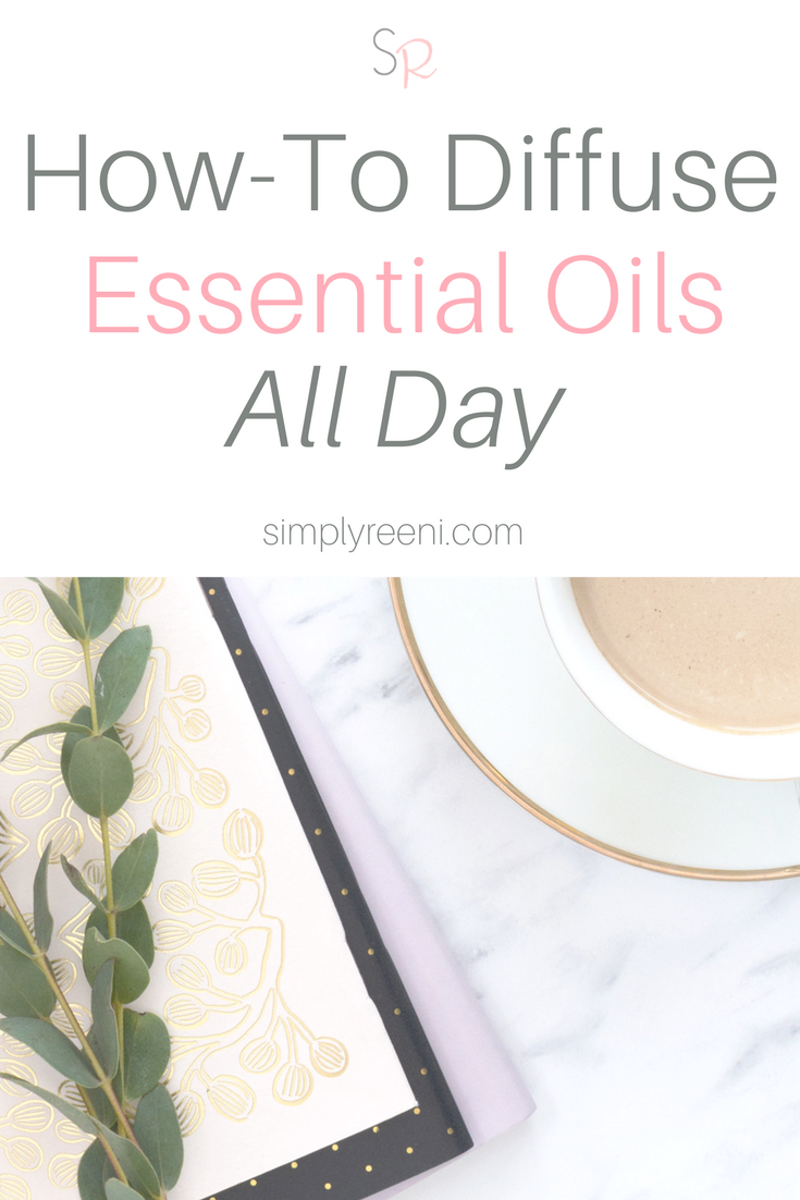 How to Diffuse essential oils all day post-2