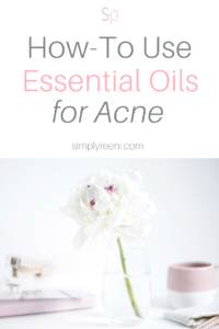 How to Use Essential Oils for Acne post