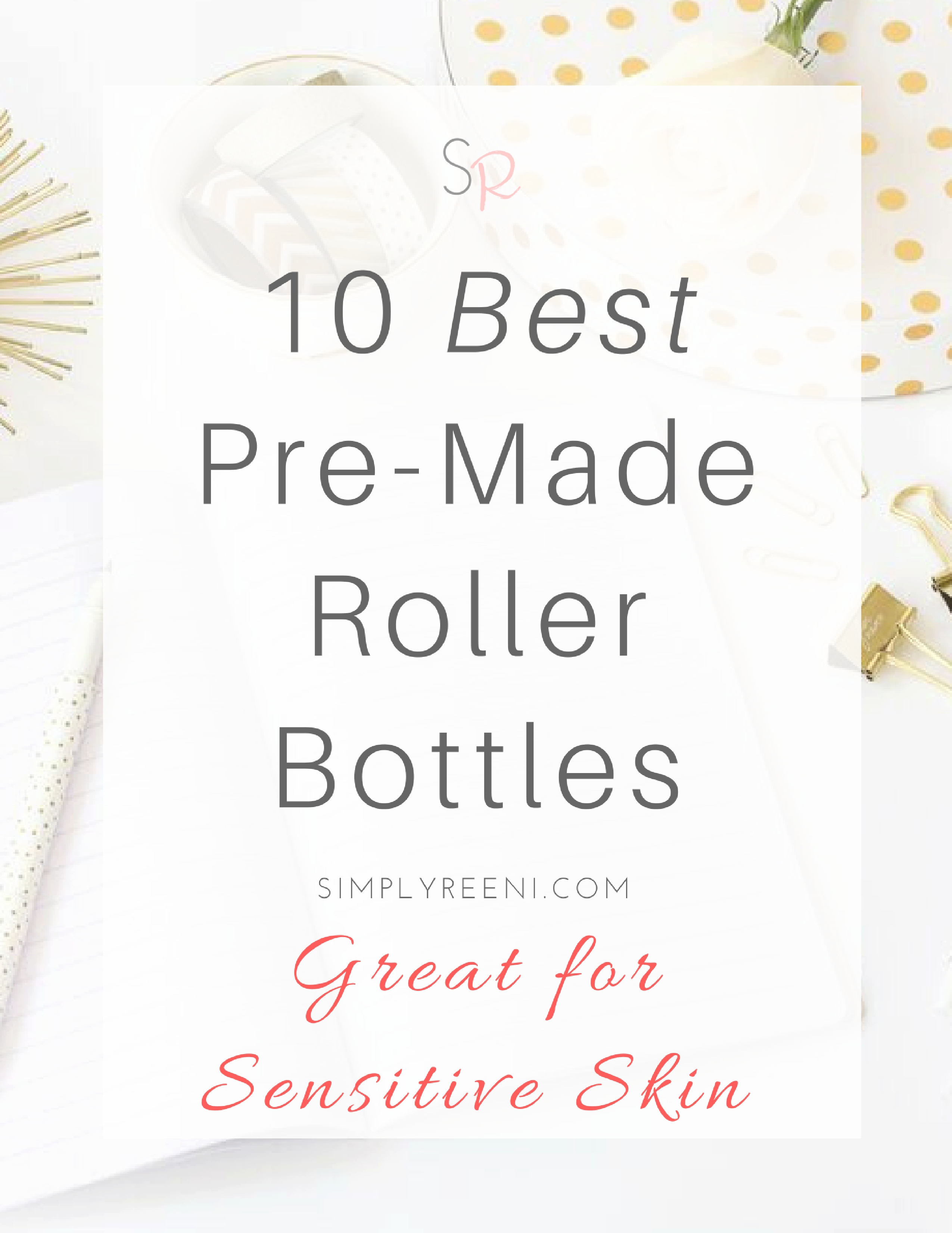 best premade roller bottles