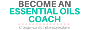 Become a Certified Essential Oils Coach