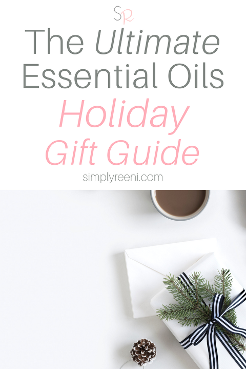The ultimate essential oils holiday gift guide