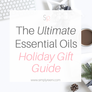 the ultimate essential oils holiday gift guide cover
