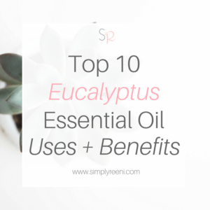 top 10 eucalyptus essential oil uses + benefits cover