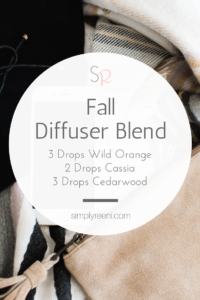Fall essential oil Diffuser Blend Recipe