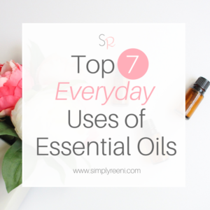 Top 7 Everyday uses of essential oils cover
