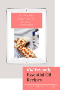 POPULAR KID FRIENDLY essential oil recipes pin