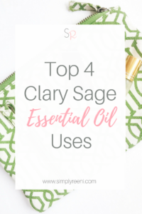 Do you want to learn the best uses of Clary Sage essential oil? Clary Sage offers some great therapeutic benefits especially when helping to support a healthy mood. Here are the top 4 Clary Sage essential oil uses and benefits! Click to read or pin for later! // www.simplyreeni.com