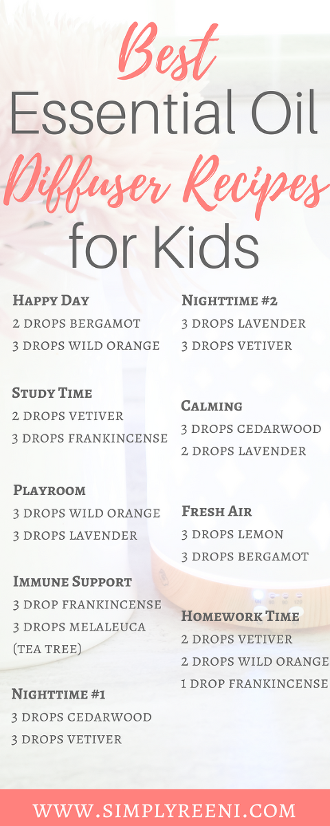 Best Essential Oil Diffuser Recipes For Kids Simply Reeni