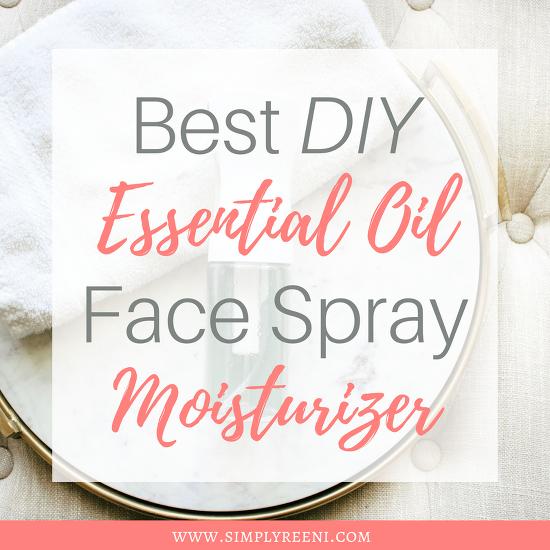 Best DIY Essential Oil Face Spray Moisturizer